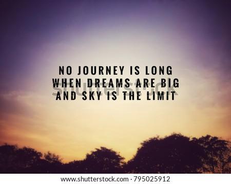 Motivational Inspirational Quotes No Journey Long Stock Photo