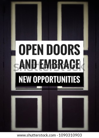 Motivational Inspirational Quotes Open Doors Embrace Stock Photo