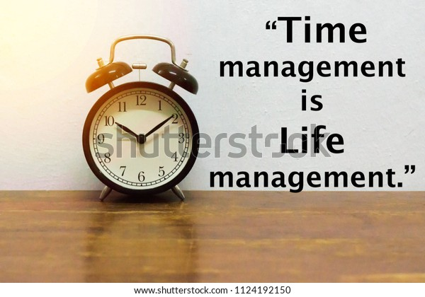 motivational inspirational quotes time management life stock photo