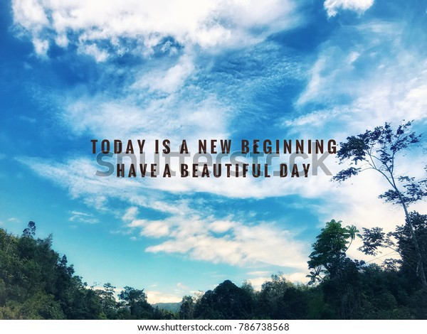 Motivational Inspirational Quotes Today New Beginning Stock ...