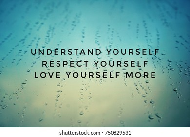Motivational and inspirational quotes - Understand yourself, respect yourself, love yourself more. With vintage styled background.