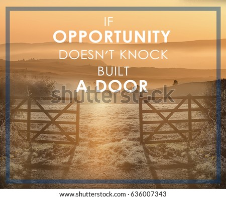 Motivational Quote If Opportunity Doesnt Knock Stock Photo Edit Now