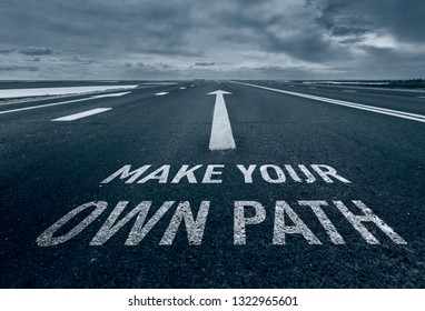 Motivational quote make your own path with road background