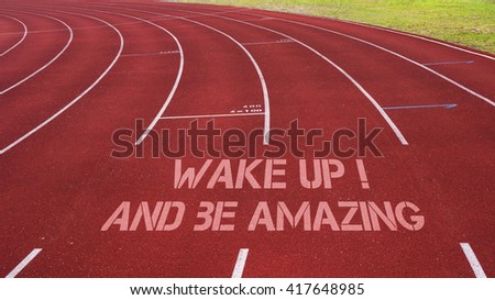 Motivational Quote Written On Running Track Stock Photo Edit Now