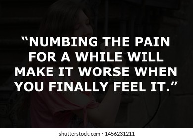 Pain Quotes Images, Stock Photos & Vectors   Shutterstock
