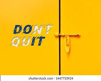 Motivational quotes: Dont quit, Do it.