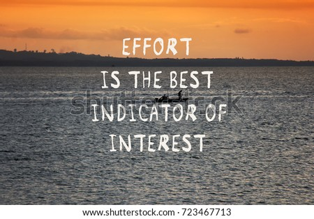 Motivational Quotes Effort Best Indidcator Interest Stock Photo Awesome Quotes Effort