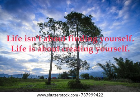 Motivational Quotes Life Isnt About Finding Stock Photo Edit Now