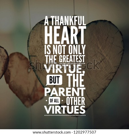 Motivational Quotes Life Thankful Heart Not Stock Photo Edit Now Cool Greatest Quotes On Life