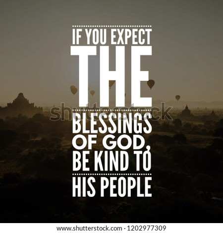Motivational Quotes Life You Expect Blessings Stock Photo Edit Now