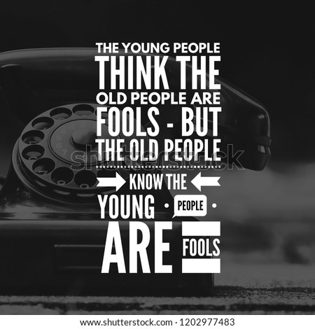 Motivational Quotes Life Young People Think Stock Photo Edit Now