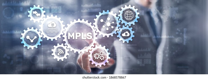 MPLS. Multiprotocol Label Switching on virtual screen. 2021.