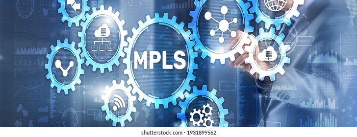 MPLS. Multiprotocol Label Switching on virtual screen. 2021