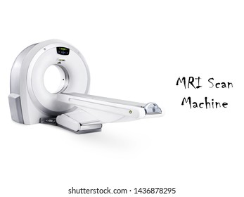 MRI Scan Isolated on White. Magnetic Resonance Imaging Machine. Side Front View CT Scanner. X-ray Computed CAT Science Hospital Equipment. Computerized Axial Tomography. Medical Diagnostic Device