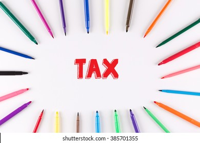 Multi Colored Pen written TAX