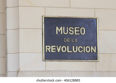 Museo de la Revolucion (Revolution) in Havana Cuba Entrance Sign