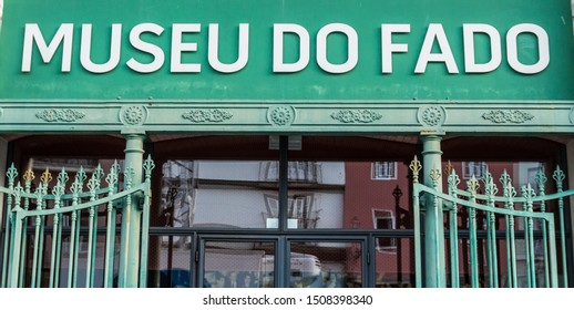 Museo do Fado (Museum of Fado), Lisbon, Portugal. Beautiful green sign of the main entrance of the place. Fado is a music genre, must follow a certain traditional structure. September 2015.