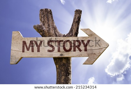 My Story sign on a beautiful day