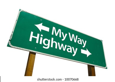 My Way, Highway road sign isolated on white.