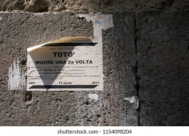 Naples, Italy - July 24, 2018 : Ironic advice to the actor Toto