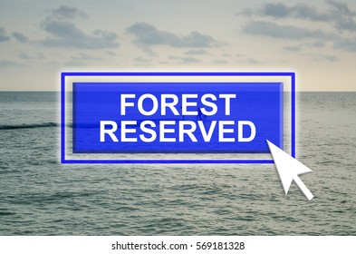 Natural environment background with blue button, mouse pointer and word Rainforest Reserved