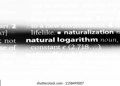 natural logarithm word in a dictionary. natural logarithm concept.