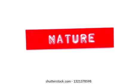 nature embossed word on plastic tape