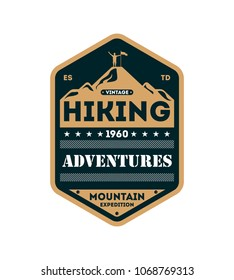 Nature hiking adventures vintage isolated badge. Outdoor expedition symbol, mountain and forest explorer, touristic extreme trip label illustration