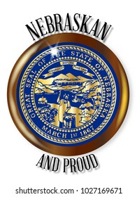 Nebraska state flag button with a gold metal circular border over a white background with the text Nebraskan and Proud