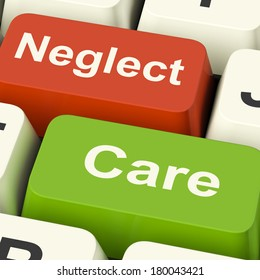 Neglect Care Keys Showing Neglecting Or Caring