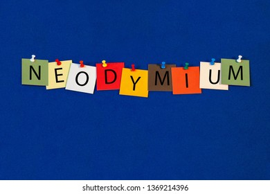 Neodymium – one of a complete periodic table series of element names - educational sign or design for teaching chemistry.