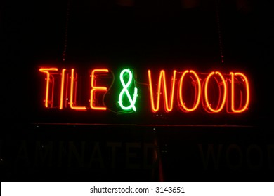 """neon sign series"" ""tile & wood"""
