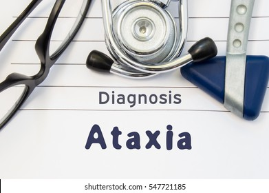 Neurological diagnosis of Ataxia. Neurological hammer, stethoscope and doctor's glasses lie on doctor workplace on sheet of notebook, labeled with the title of medical diagnosis of Ataxia