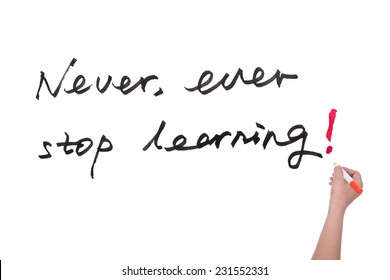 Never ever stop learning words written on white board