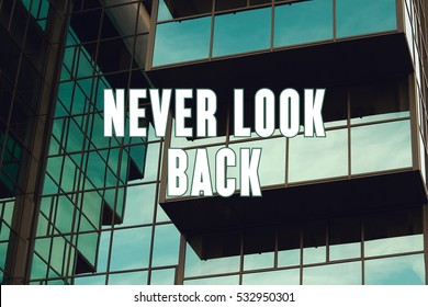 Never Look Back, Business Concept