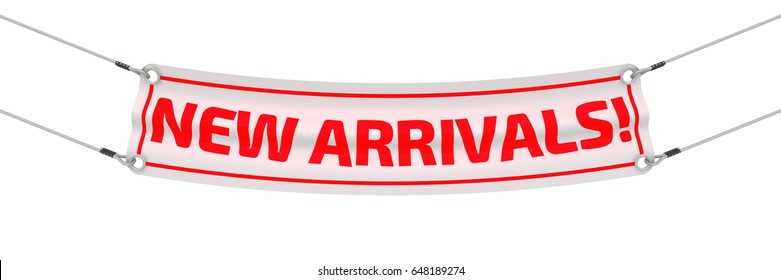 """New arrivals! Advertising banner with inscriptions """"NEW ARRIVALS!"""". Isolated. 3D Illustration"""