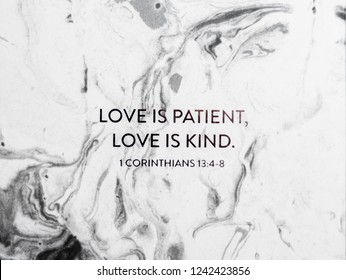 New Bright Modern Marble Background Texture Black and White Contrast with Encouraging Uplifting Bible Verse Text On Top 1st Corinthians 13 Love is Patient Love is Kind