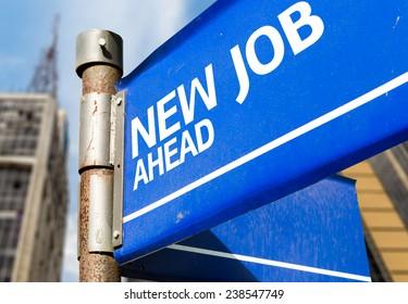 New Job Ahead blue road sign