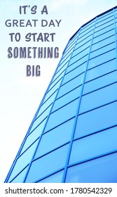 New life chapter beginning. Inspirational text It's A Great Day To Start Something Big near modern building