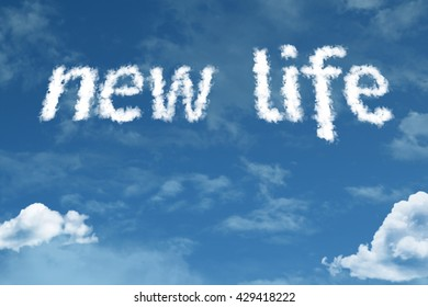 New Life cloud word with a blue sky