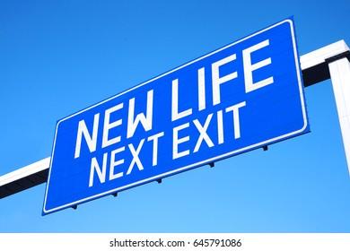 New life - next exit - street sign