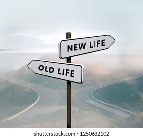 New life vs old life sign