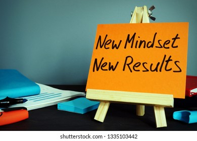 New mindset new results. Inspiration and motivation concept.