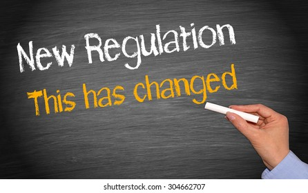 New Regulation - this has changed