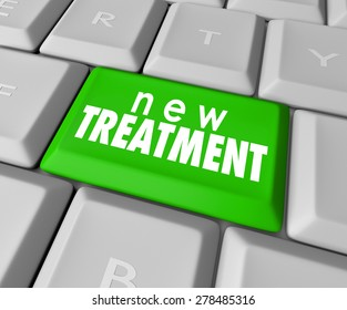 New Treatment words on a computer keyboard button to illustrate innovative help, assistance and therapy to cure your pain or discomfort