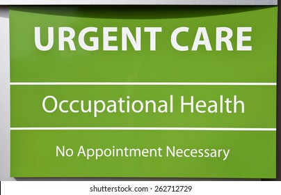 New Urgent Care and Occupational Health Sign with No Appointment Needed