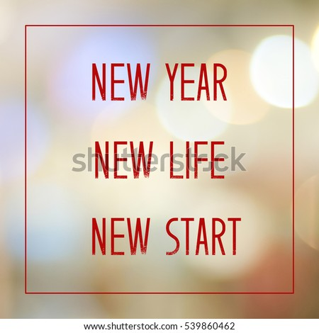 New Year New Life New Start Stock Photo (Edit Now) 539860462 ...