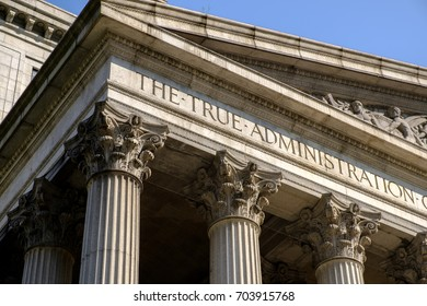"""New York, USA - August 26, 2017 - """"The True Administration"""" inscription on the New York County Supreme Court"""