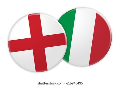 News Concept: England Flag Button On Italy Flag Button, 3d illustration on white background