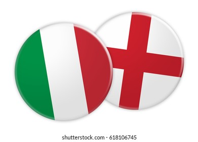 News Concept: Italy Flag Button On England Flag Button, 3d illustration on white background